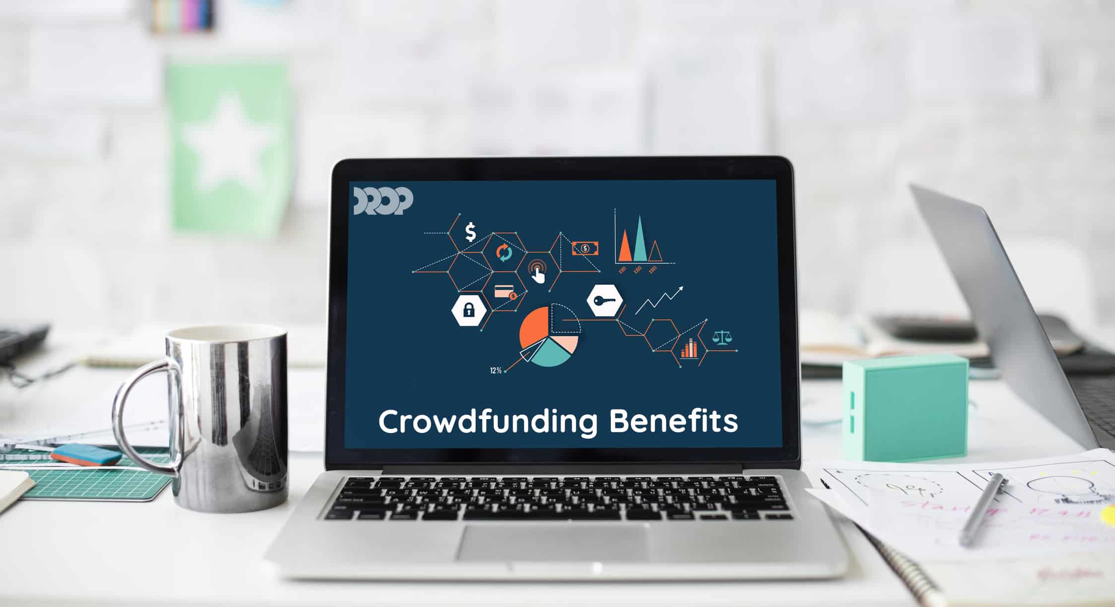 How does crowdfunding work - crowdfunding benefits
